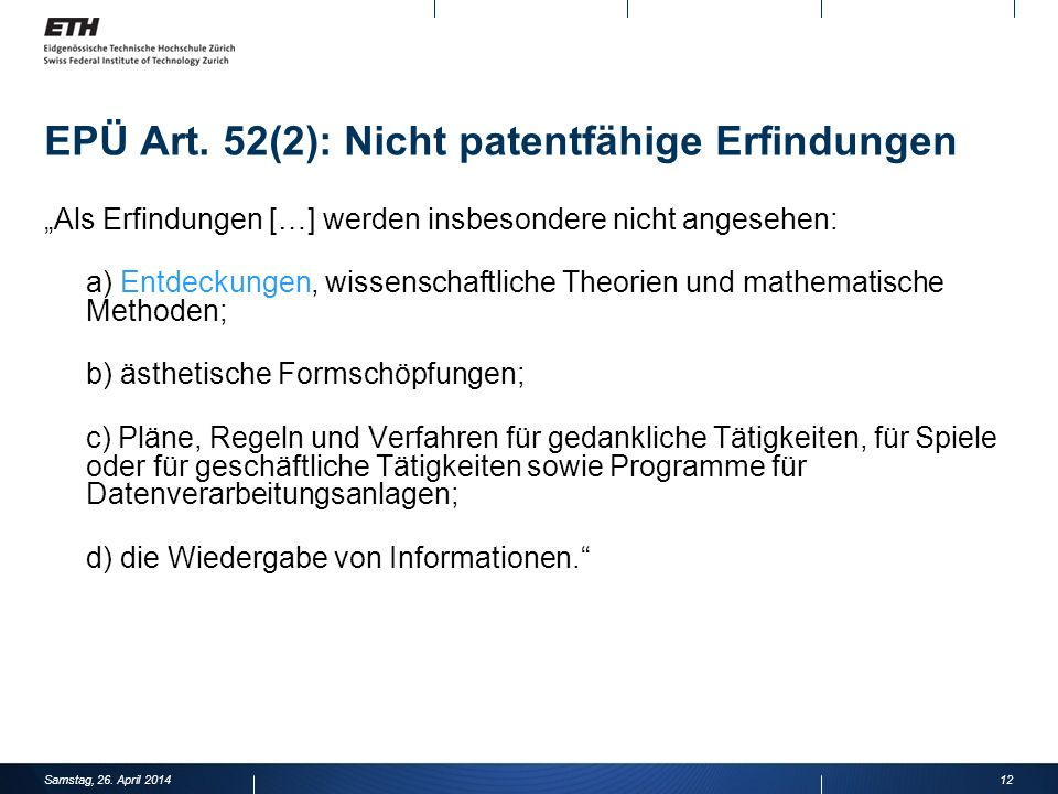 EPÜ Art. 52(2): Nicht patentfähige Erfindungen