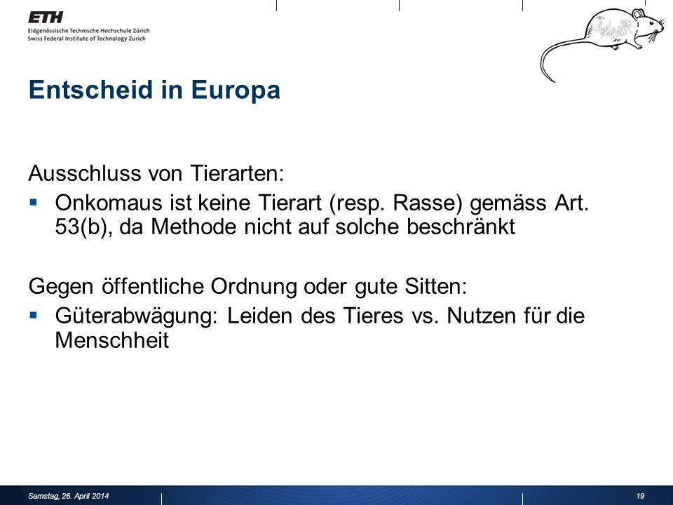 Entscheid in Europa Ausschluss von Tierarten: