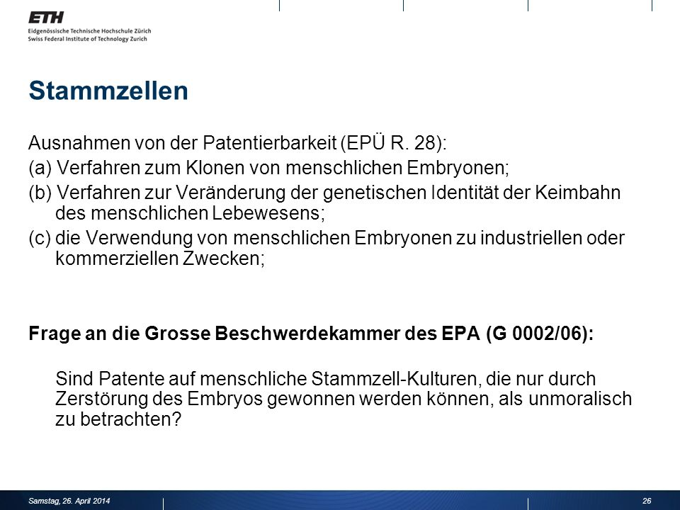 Stammzellen Ausnahmen von der Patentierbarkeit (EPÜ R. 28):