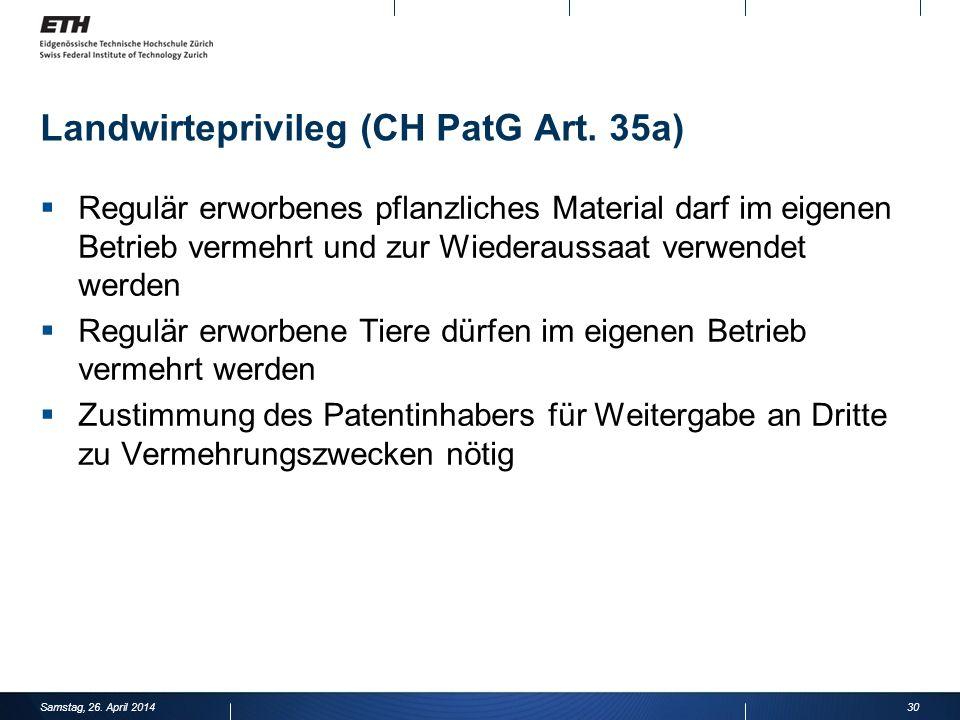 Landwirteprivileg (CH PatG Art. 35a)