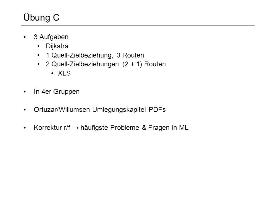 Übung C 3 Aufgaben Dijkstra 1 Quell-Zielbeziehung, 3 Routen