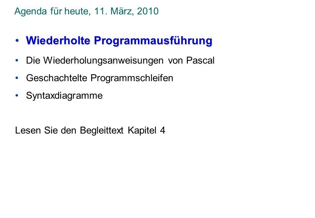 Wiederholte Programmausführung