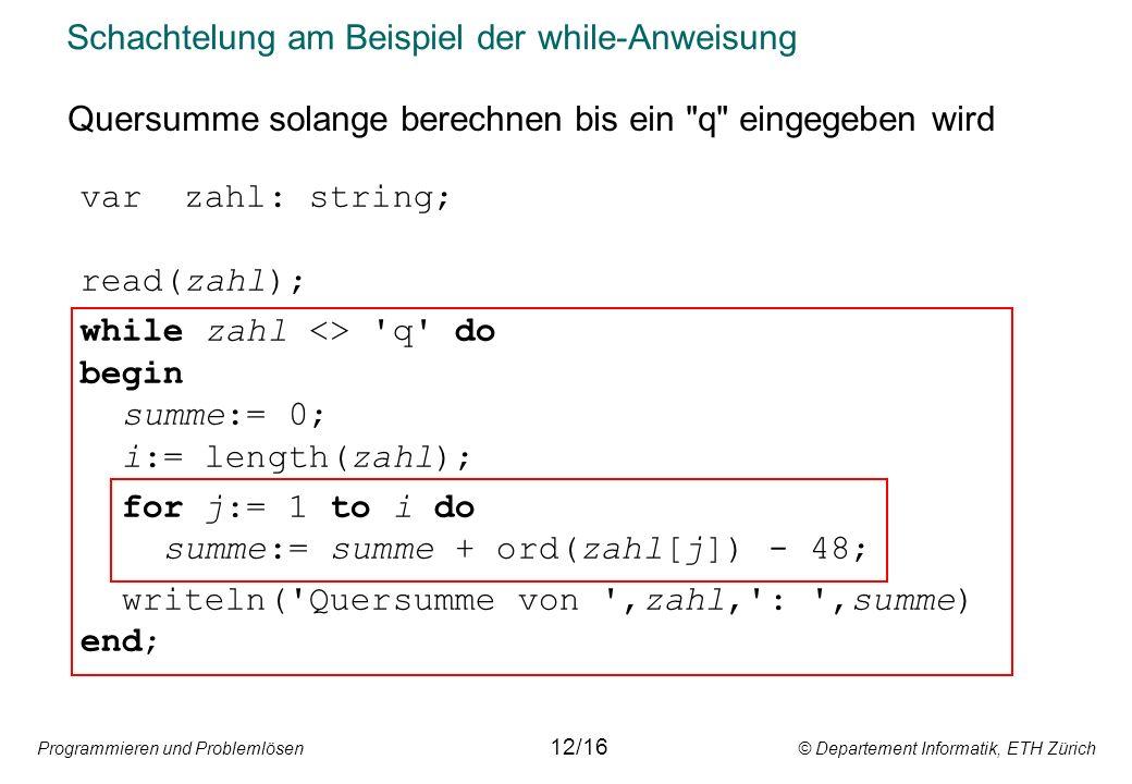 Schachtelung am Beispiel der while-Anweisung
