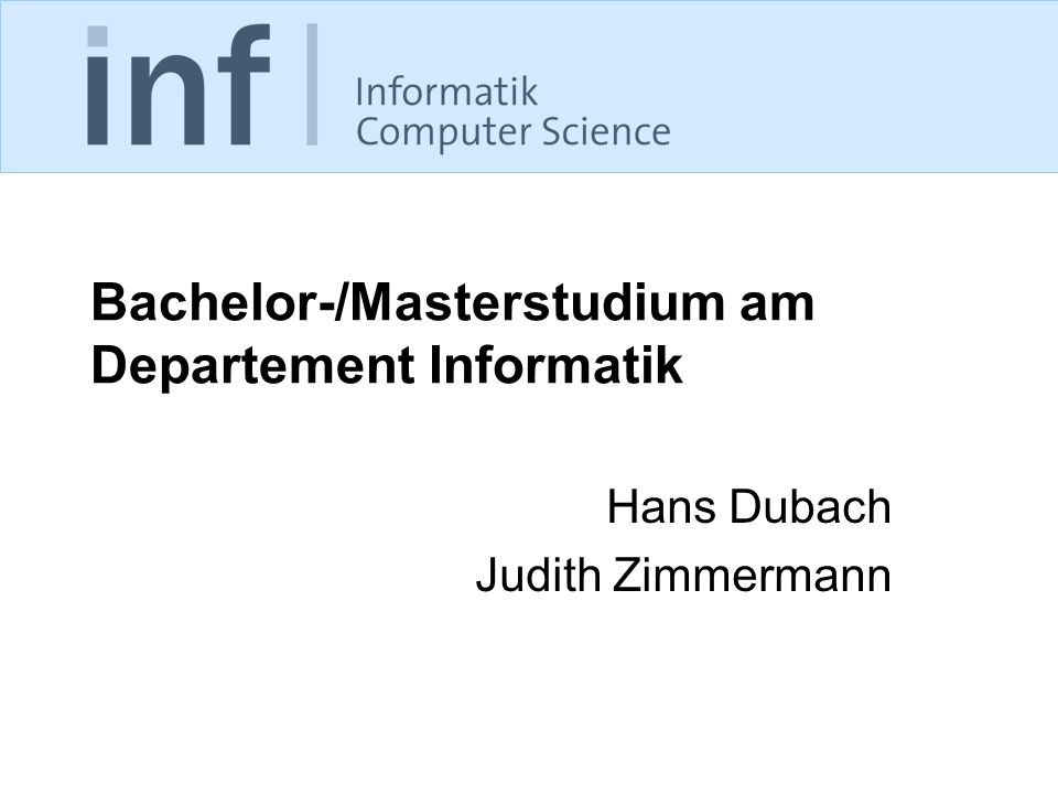 Bachelor-/Masterstudium am Departement Informatik