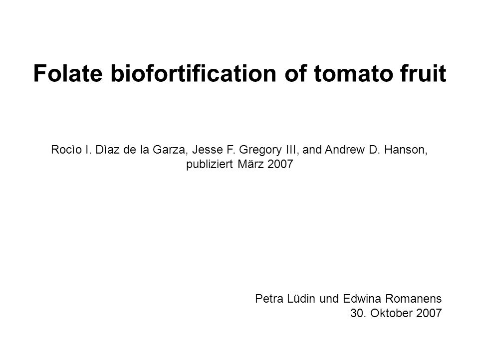 Folate biofortification of tomato fruit