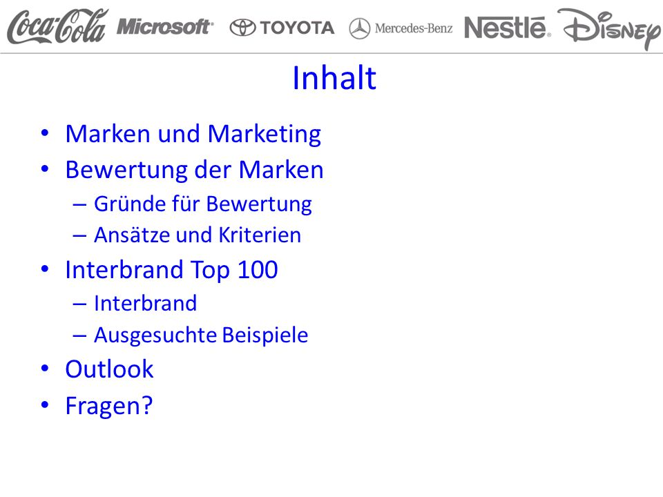 Inhalt Marken und Marketing Bewertung der Marken Interbrand Top 100