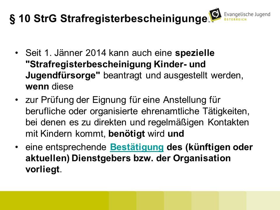 § 10 StrG Strafregisterbescheinigungen