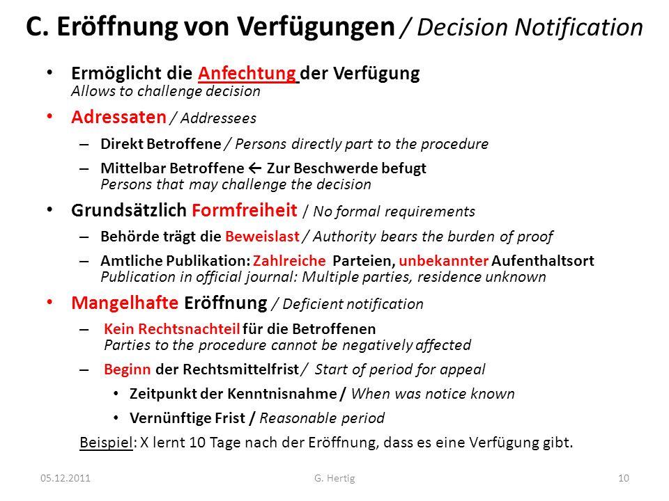 C. Eröffnung von Verfügungen / Decision Notification