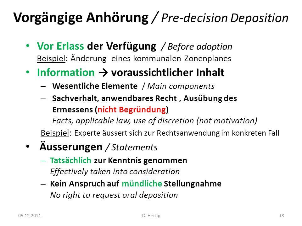 Vorgängige Anhörung / Pre-decision Deposition