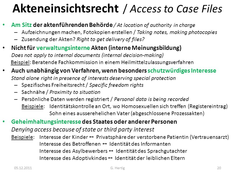 Akteneinsichtsrecht / Access to Case Files