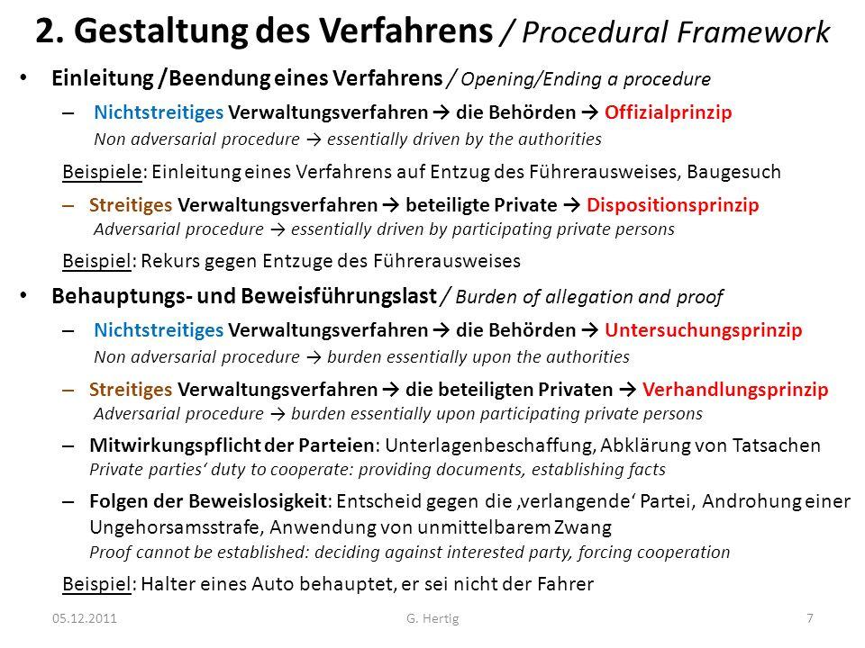 2. Gestaltung des Verfahrens / Procedural Framework