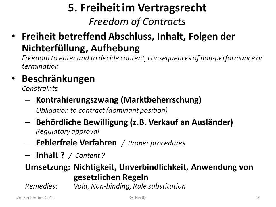 5. Freiheit im Vertragsrecht Freedom of Contracts