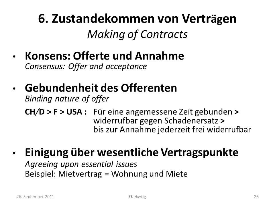 6. Zustandekommen von Verträgen Making of Contracts