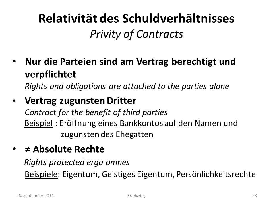Relativität des Schuldverhältnisses Privity of Contracts