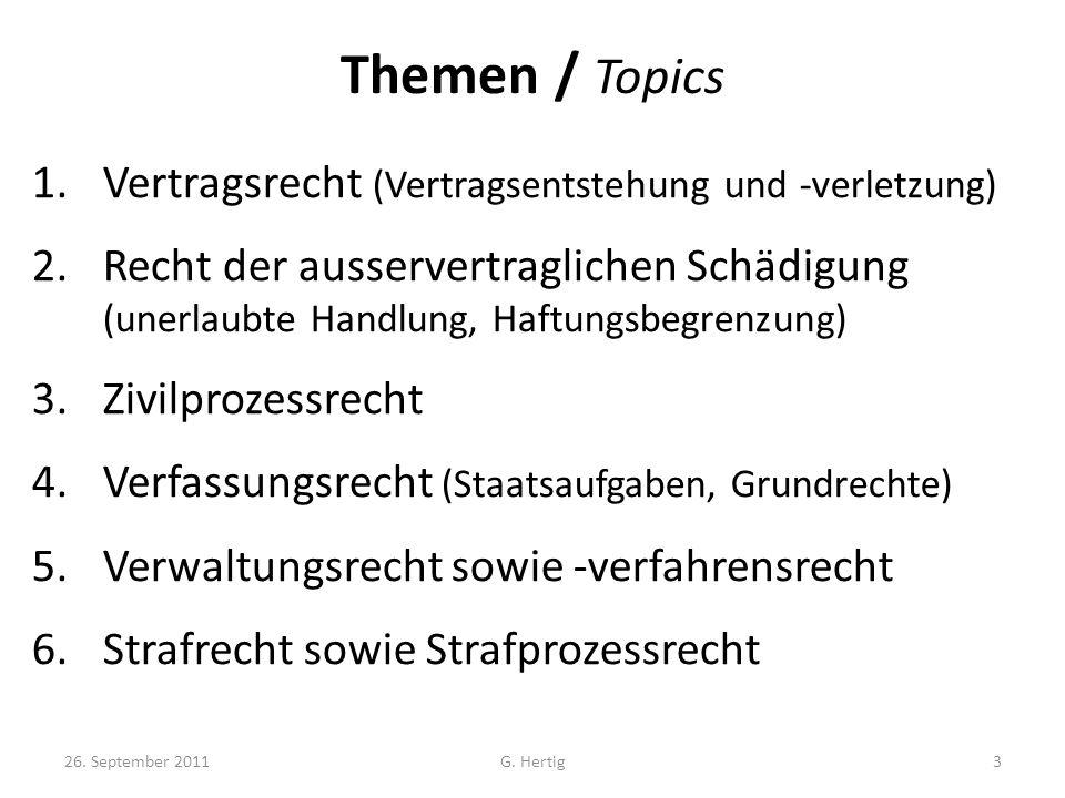 Themen / Topics Vertragsrecht (Vertragsentstehung und -verletzung)
