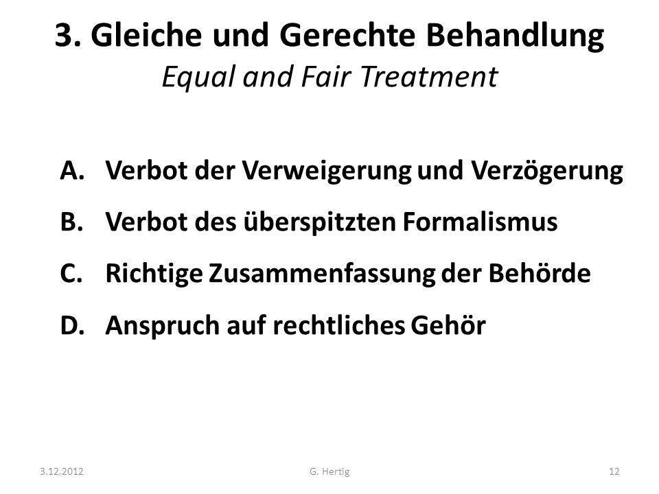 3. Gleiche und Gerechte Behandlung Equal and Fair Treatment