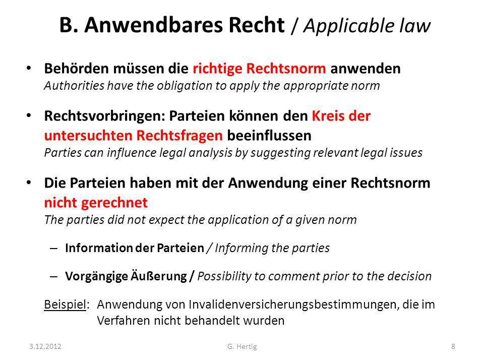 B. Anwendbares Recht / Applicable law
