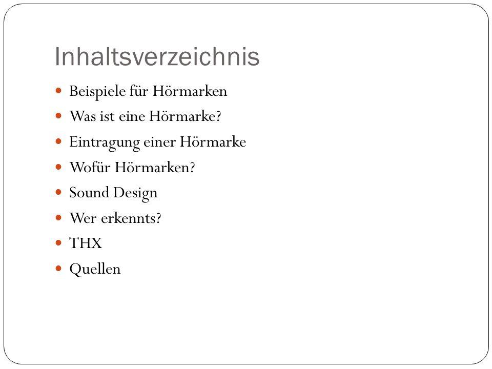 Inhaltsverzeichnis Beispiele für Hörmarken Was ist eine Hörmarke