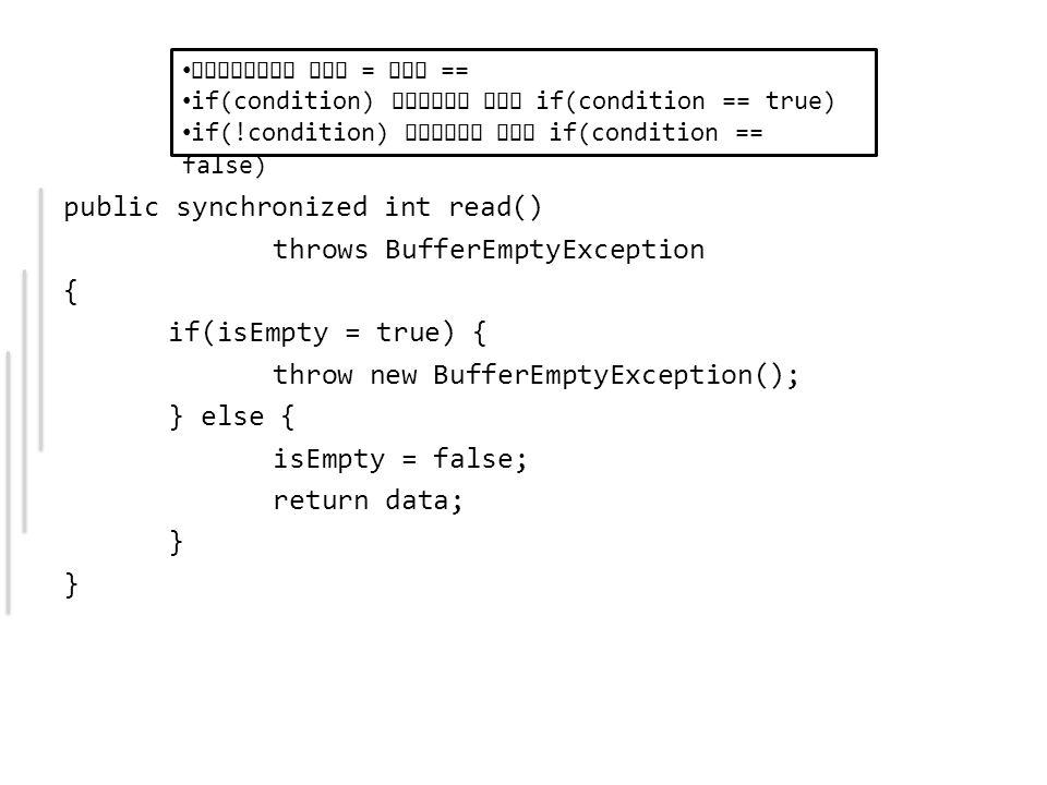 Korrekt, oder Vorsicht mit = und == if(condition) besser als if(condition == true) if(!condition) besser als if(condition == false)