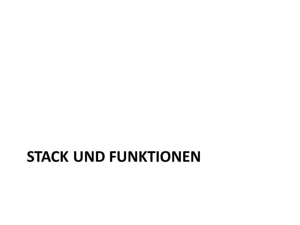 Stack und Funktionen