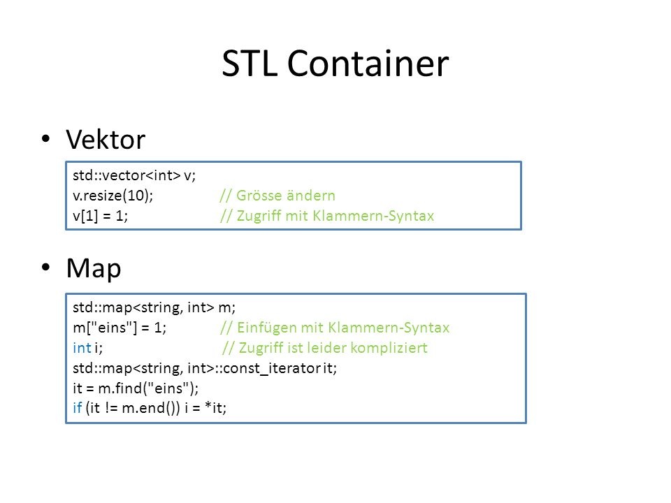 STL Container Vektor Map std::vector<int> v;