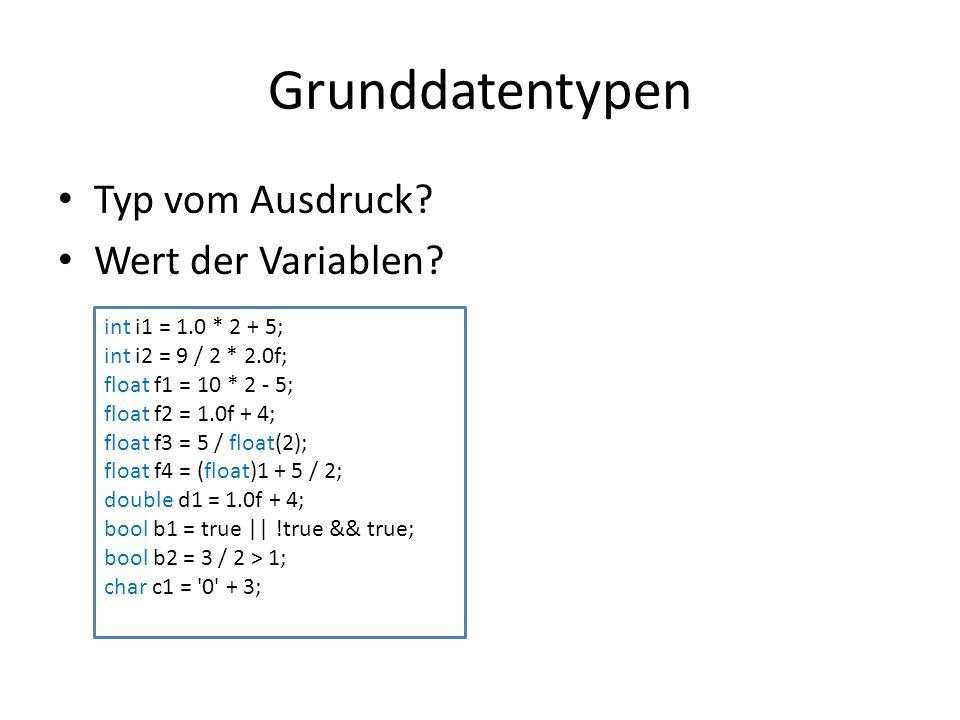 Grunddatentypen Typ vom Ausdruck Wert der Variablen