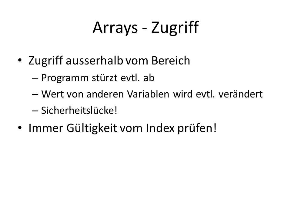Arrays - Zugriff Zugriff ausserhalb vom Bereich