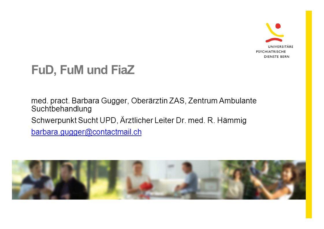 FuD, FuM und FiaZ med. pract. Barbara Gugger, Oberärztin ZAS, Zentrum Ambulante. Suchtbehandlung.