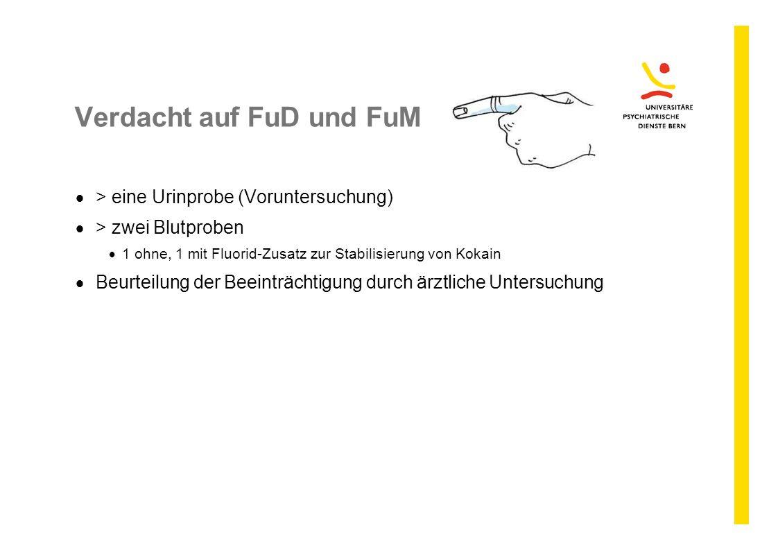 Verdacht auf FuD und FuM