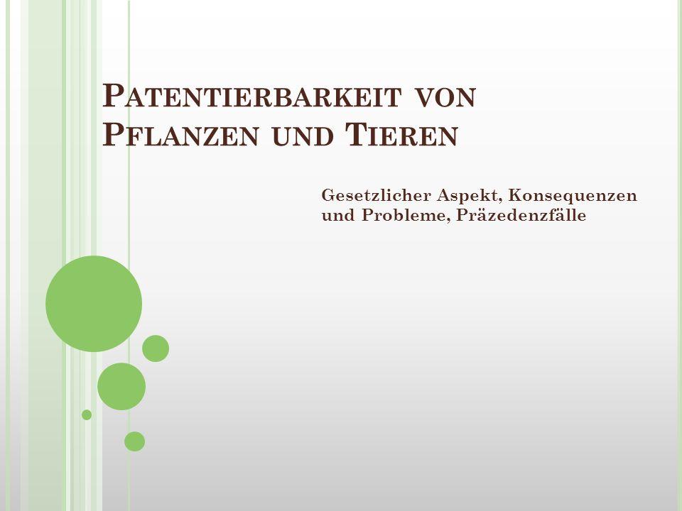 Patentierbarkeit von Pflanzen und Tieren