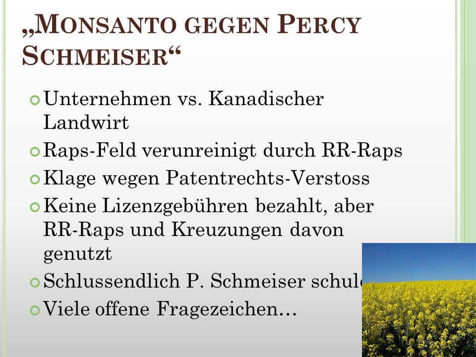 """""""Monsanto gegen Percy Schmeiser"""