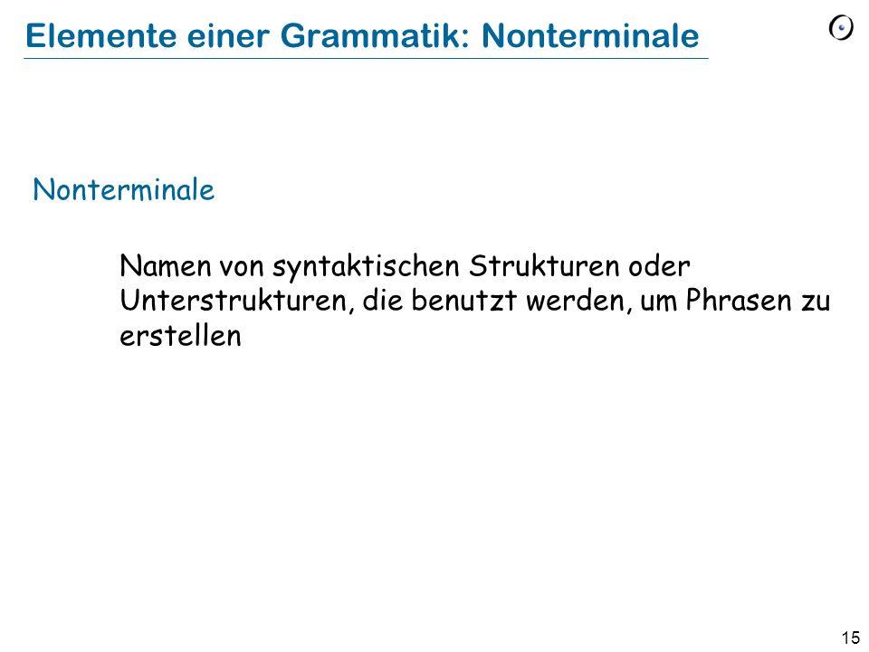 Elemente einer Grammatik: Nonterminale