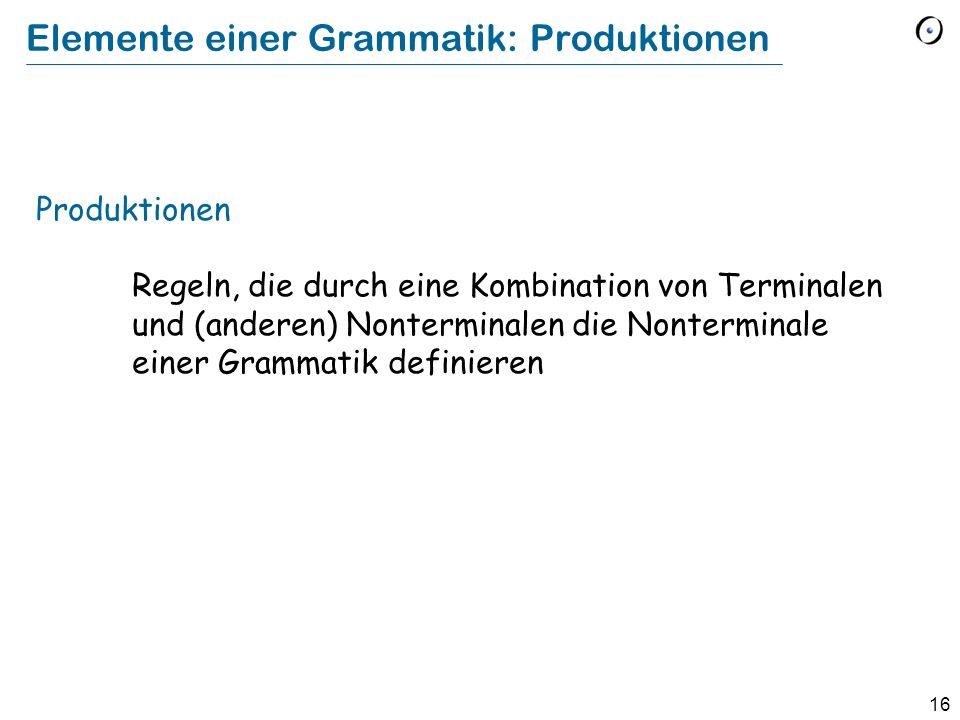 Elemente einer Grammatik: Produktionen