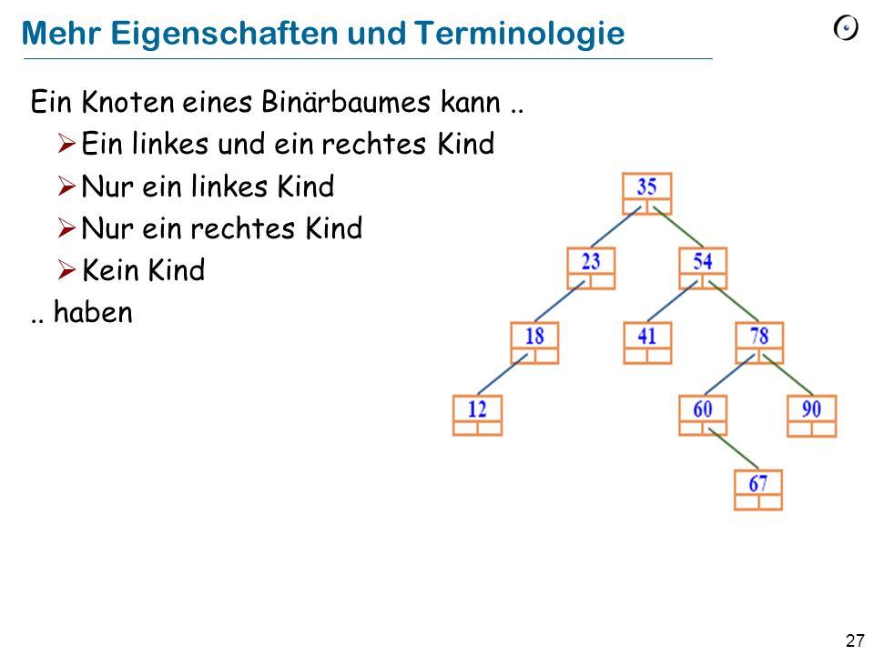 Mehr Eigenschaften und Terminologie