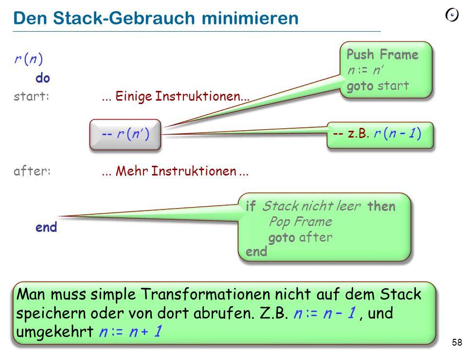 Den Stack-Gebrauch minimieren