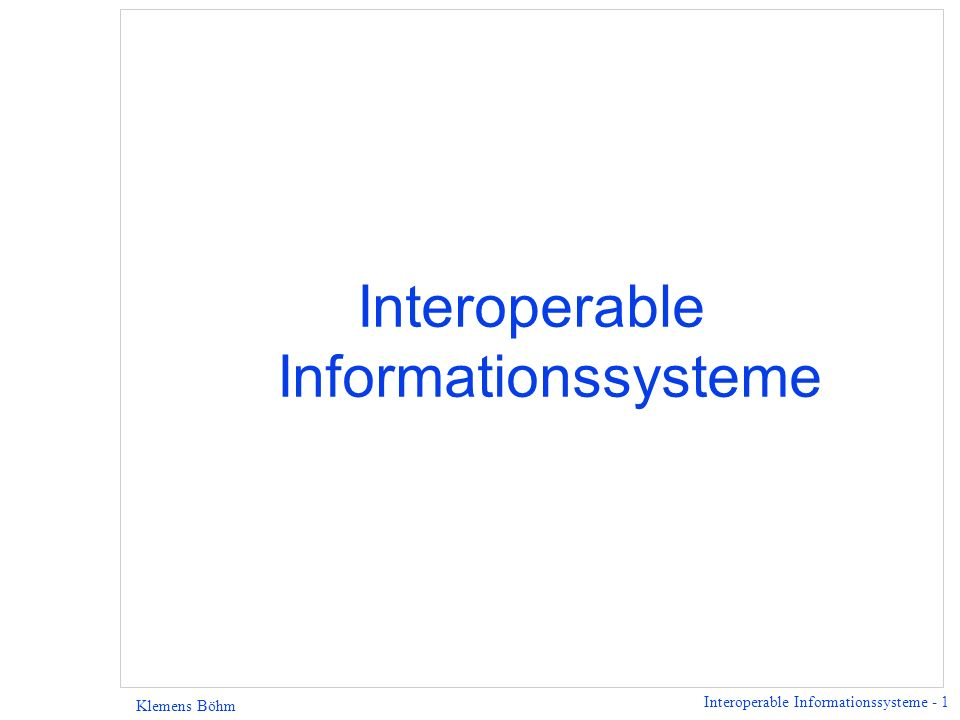 Interoperable Informationssysteme