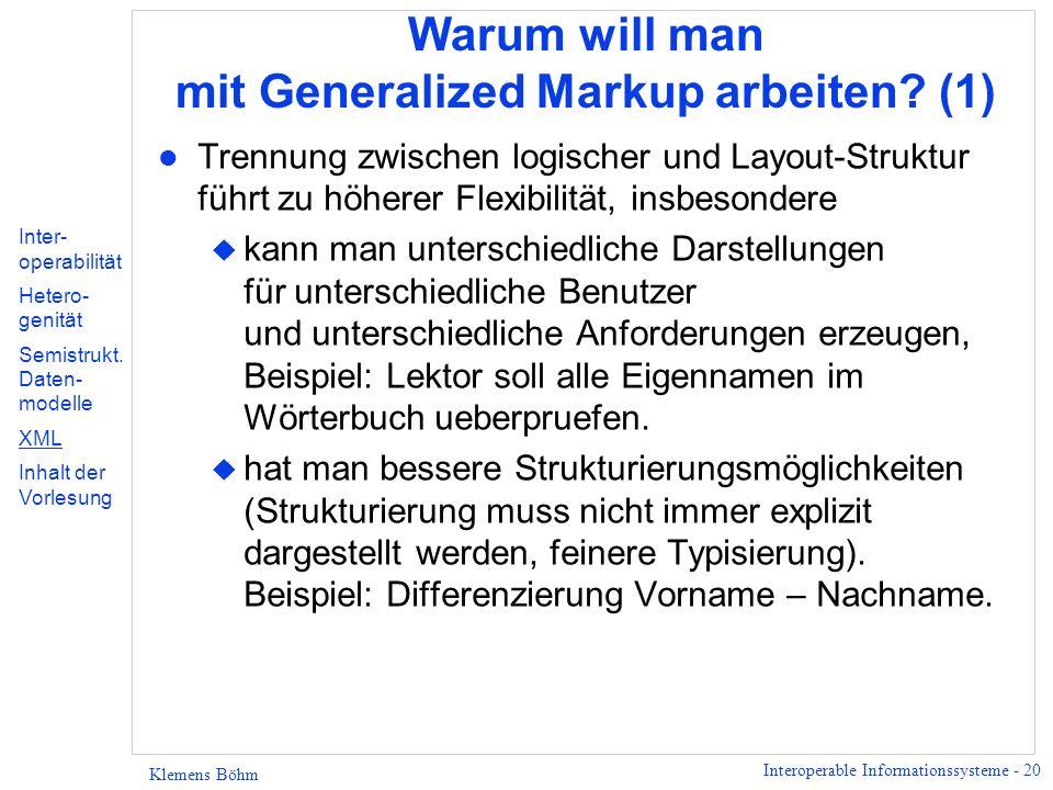 Warum will man mit Generalized Markup arbeiten (1)
