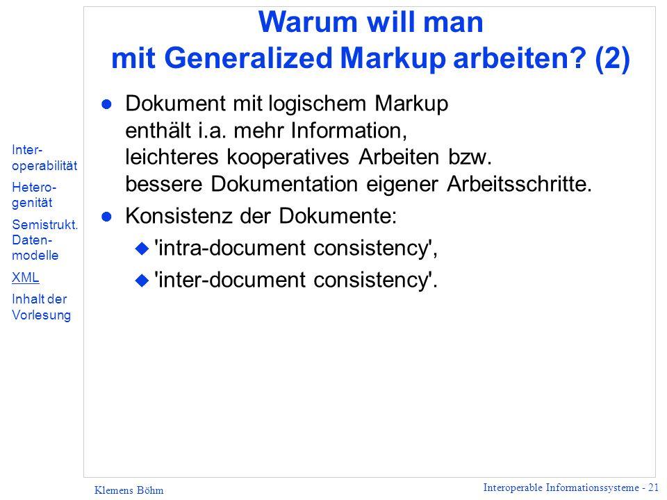 Warum will man mit Generalized Markup arbeiten (2)