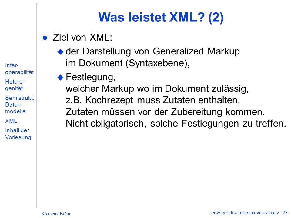 Was leistet XML (2) Ziel von XML: