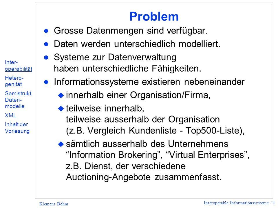 Problem Grosse Datenmengen sind verfügbar.