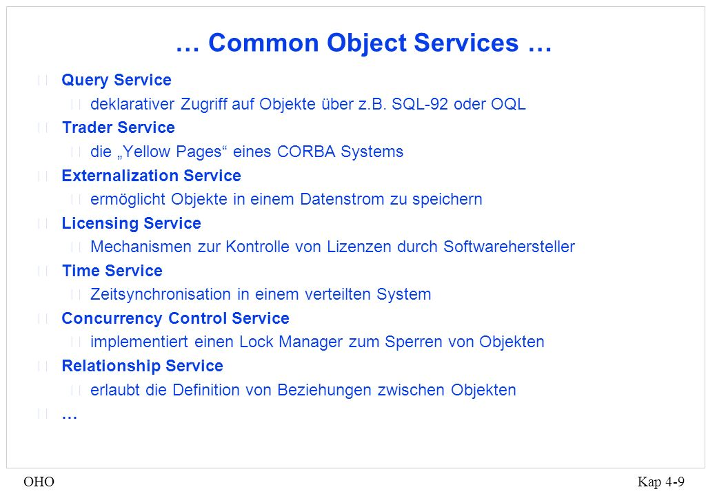 … Common Object Services …