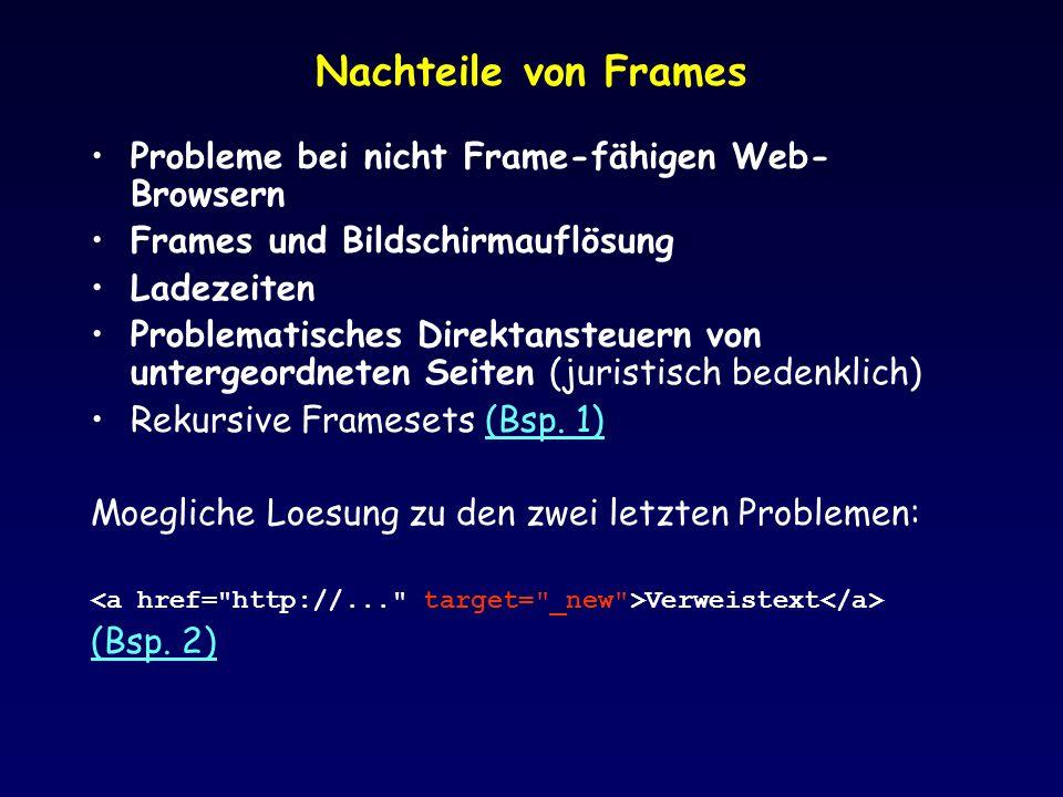 Nachteile von Frames Probleme bei nicht Frame-fähigen Web-Browsern