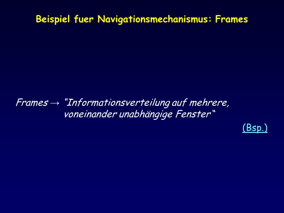 Beispiel fuer Navigationsmechanismus: Frames