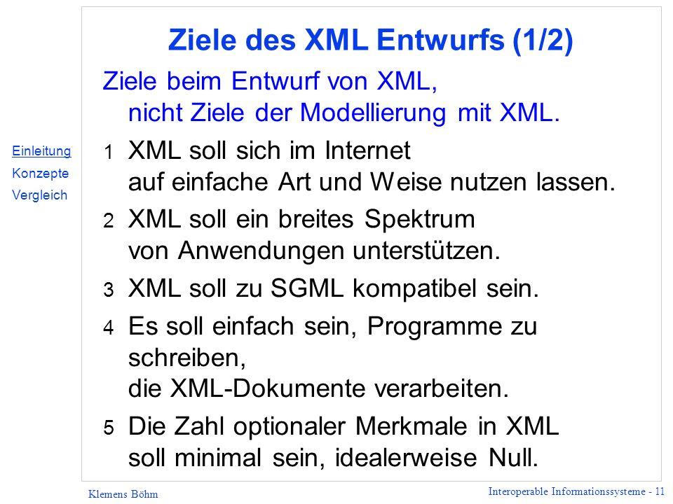 Ziele des XML Entwurfs (1/2)