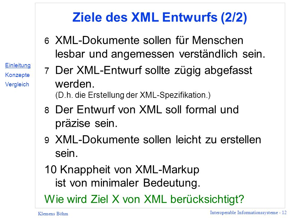 Ziele des XML Entwurfs (2/2)