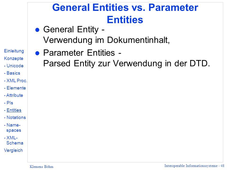General Entities vs. Parameter Entities