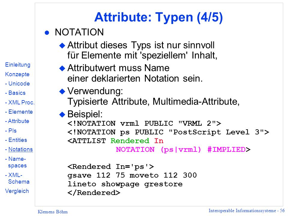 Attribute: Typen (4/5) NOTATION