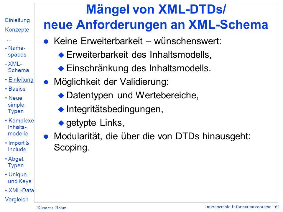 Mängel von XML-DTDs/ neue Anforderungen an XML-Schema