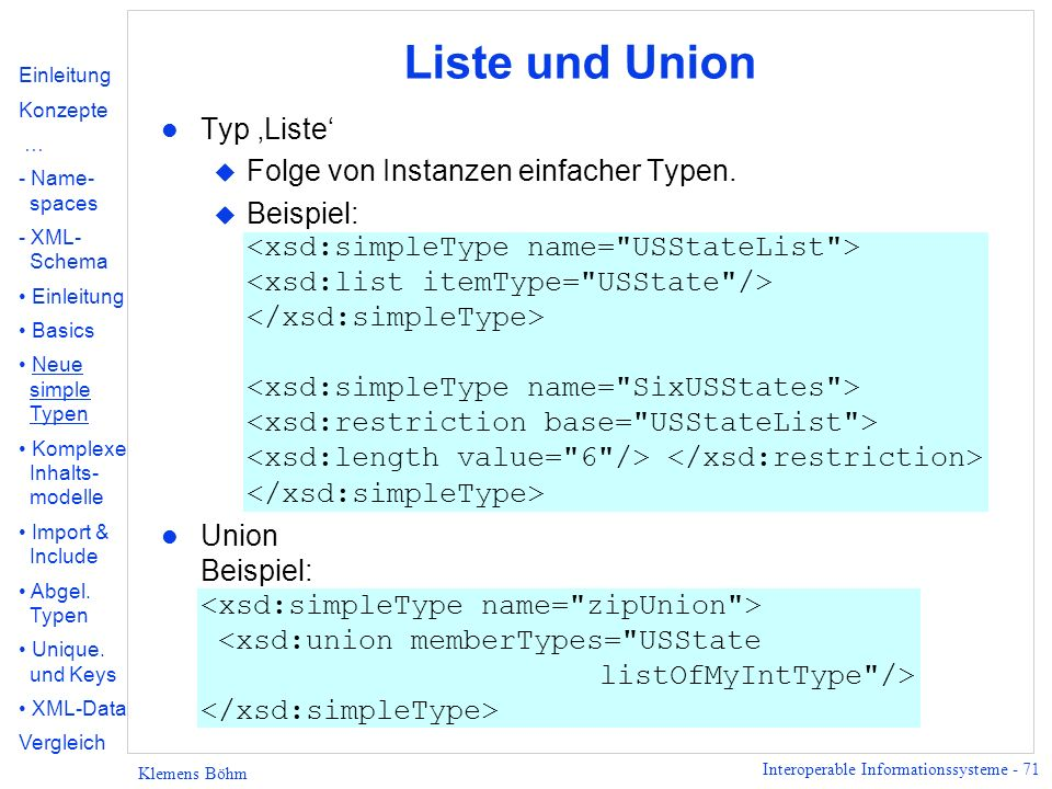 Liste und Union Typ 'Liste' Folge von Instanzen einfacher Typen.