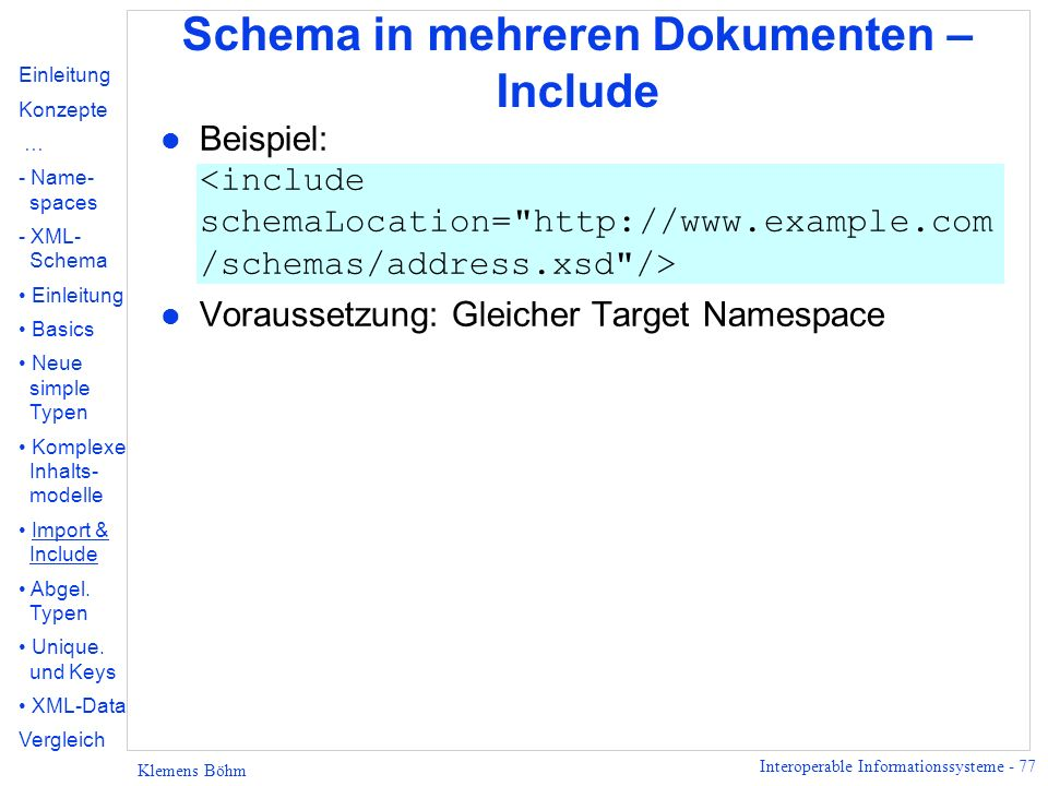 Schema in mehreren Dokumenten – Include